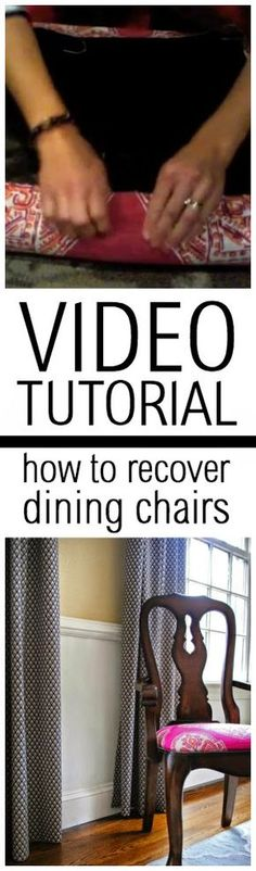 Video tutorial - how to reupholster dining chairs