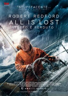 Film (thriller) All is Lost - Tutto è perduto scritto e diretto da J.C. Chandor con il protagonista assoluto Robert Redford ...  #cinema #film #thriller