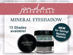 New Metallic Waters Mineral Eyeshadow. Safe Mineral Makeup for your eyes! Metallic Waters is a blue, green, shimmery color. Perfect for everyday or those special occasions. Use wet or dry for a unique look that is all you! We offer 13 shades of Mineral Eyeshadow including ones with bright pops of color but yet still have the classics too! Contact your Consultant today to try the New Metallic Waters Mineral Eyeshadow. Need a Consultant visit www.jordanessentials.com to locate one near you.