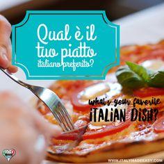 Qual è il tuo piatto italiano preferito?