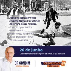 É um compromisso de todos nós sermos solidários com vítimas de tortura e seus familiares. #FichaLimpa #77000 #DrGondim #votedrgondim77000