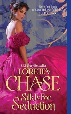 Silk Is For Seduction by Loretta Chase, http://www.amazon.com/dp/B004MMEIXM/ref=cm_sw_r_pi_dp_plMbtb1PNKWHQ