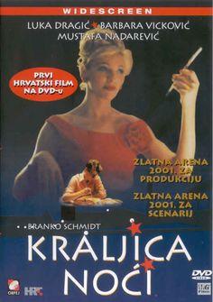 Queen of the Night (Kraljica noci) Foreign Movies, Schmidt, Croatia, Cinema, Queen, Film, Night, World, Movie Posters