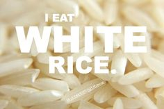 I Eat White Rice