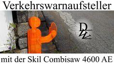 Verkehrswarnaufsteller - mit der Skil Combisaw 4600 AE