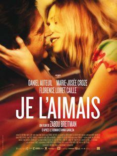 Je l'aimais est un film français, d'après le roman éponyme d'Anna Gavalda et réalisé par Zabou Breitman, sorti en 2009, mettant en vedette Daniel Auteuil, Marie-Josée Croze et Florence Loiret-Caille. Wikipédia (ARTV / Déc. 2014)