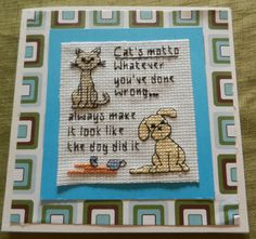 cats motto, cross stitched card, made by tulipacious designs.