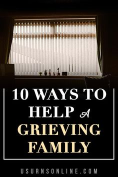 When a family you know and love has suffered a death, you want to help. What are some good ways to help a grieving family? Here are ten practical ideas plus some good sympathy gifts that will be meaningful to them.