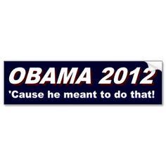 Anti Obama 2012 Rejected Slogans Bumper Sticker