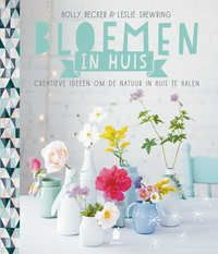Bloemen In Huis   Holly Becker, Leslie Shewring