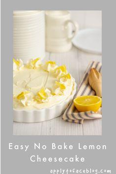 No Bake Caramel Cheesecake, Lemon Cheesecake Recipes, Lime Cheesecake, Make Ahead Desserts, Easy Desserts, Delicious Desserts, Raspberry Tarts, Easy Entertaining, Home Baking