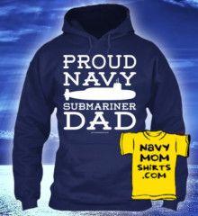 I gotta order this! Navy SUBMARINER DAD Hoodies & Shirts. Lots of colors. NavyMomShirts #Navy #Submarine #Submariner #NavyMom *Matching Mom Hoodie too!*