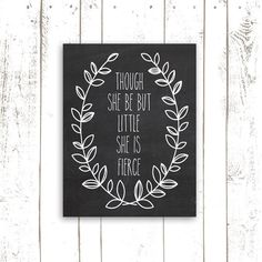 Shakespeare Quote Print Chalkboard Nursery by MooseberryPrintShop, $18.00