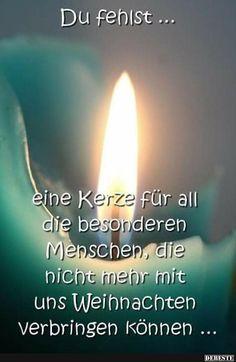 Du fehlst.. eine Kerze für all die besonderen Menschen..