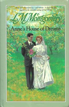 Anne's House of Dreams by L. M. (Lucy Maud) Montgomery   LibraryThing