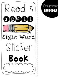⭐️⭐️Now EDITABLE and with new fonts!   This version includes all 220 DOLCH words.  There are 5 individual sight word sticker books included in this packet: pre primer, primer, first, second, and third grade Dolch lists.