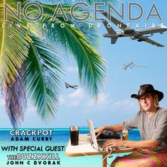 http://www.noagendashow.com  #itm #na #noagenda #inthemorning  #JohnCDvorak #AdamCurry