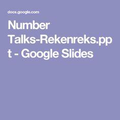 Number Talks-Rekenreks.ppt - Google Slides