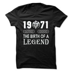 1971 The Birth Of A Legend T-Shirts, Hoodies. SHOPPING NOW ==► Funny Tee Shirts