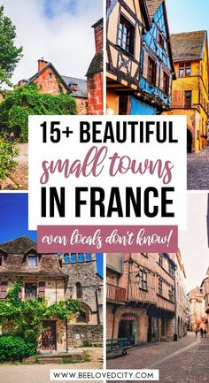 Prettiest Towns In France | france bucket list| Beautiful places in france | tips and tricks for traveling to france | where to go in france | prettiest places to stay in France | France off the beaten path | cutest places to see in france | photo spots in france | hidden gems in france | where to go in france | france vacation | travel tips for france | bucket list locations for france