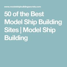 50 of the Best Model Ship Building Sites Model Ship Building, Boat Building, Scale Model Ships, Scale Models, Wooden Model Boats, Wood Boats, Plotter Cutter, Model Warships, Best Scale