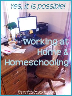 Yes, it is possible to be a WAHM and homeschool your children too. @jimmielanley