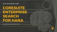 Finden statt suchen mit der #CoresuiteEnterpriseSearch - jetzt für #SAPBusinessOne in der Version für #SAPHANA