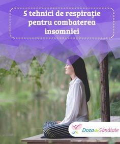 5 tehnici de #respirație pentru combaterea insomniei  Dacă te concentrezi asupra #respirației, poți uita de grijile de peste zi și poți combate #insomnia, bucurându-te de un somn #odihnitor. Stress, Map, Health, Insomnia, Health Care, Location Map, Maps, Psychological Stress, Salud