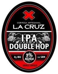 Cerveja IPA Double Hop, estilo Imperial / Double IPA, produzida por La Cruz, Argentina. 7% ABV de álcool.