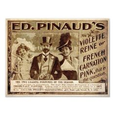 This vintage ad was scanned from an original Pearson's Advertiser from 1899. It's an ad for Ed Pinaud's perfume. $11.25 at #Zazzle
