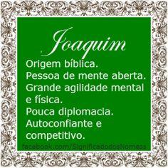 Significado do nome Joaquim | Significado dos Nomes