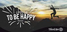 Ser feliz es una decisión que hay que tomar todos los días, que no depende de las condiciones de vida que uno tenga, sino de la actitud con la cual enfrentemos los problemas. La felicidad es: decidir ser feliz.