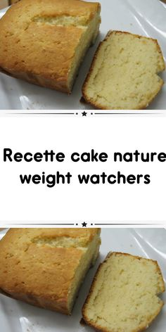 Recette cake nature weight watchers - Erin K. Nature Cake, Weigth Watchers, Cake Recipes, Dessert Recipes, Light Cakes, Cake Factory, Ww Desserts, Breakfast Cake, Weight Watchers Meals