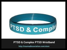 Posttraumatic Stress Disorder and Complex PTSD awareness wristbands for sale