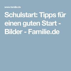 Schulstart: Tipps für einen guten Start - Bilder - Familie.de