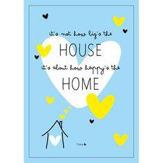 Poster 'It's not how big's the home...'. Gezien in de vtwonen, bijlage Blogazine.  Gedrukt op een luxe papiersoort. Mooi in een lijstje of op een klembord!  Formaat: A4