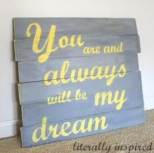 Pallet Art from Literally Inspired (quote from The Notebook) My dream come true. My Dream Came True, True Love, My Love, The Notebook Quotes, Pallet Wall Art, Little Bit, Pallet Signs, Wood Signs, Craft Activities