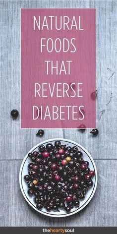 Natural foods that reverse diabetes Types Of Diabetes, Diet For Diabetes, Foods To Prevent Diabetes, Managing Type 2 Diabetes, Type 2 Diabetes Symptoms, Natural Treatments, Type 1, Health