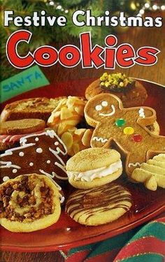 Festive Christmas Cookies Cookbook Traditional and New