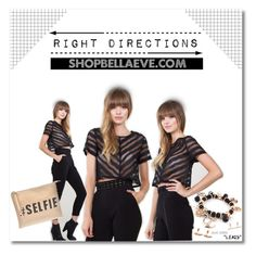 """Right Directions"" by bellaeve ❤ liked on Polyvore"