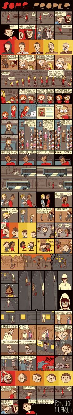 """""""Some People"""" by Luke Pearson 