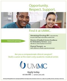University of Mississippi Medical Center, Human resources - employee recruitment ad (June 2014) http://ummchealth.com