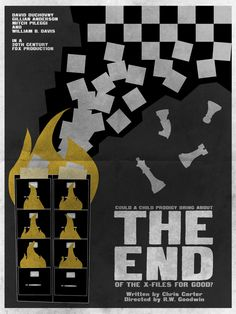The End - Episode 117. I wanted this poster to focus on the first and last moments of the episode - the chess match and the fire - and link them together. So long, season five… and Vancouver!