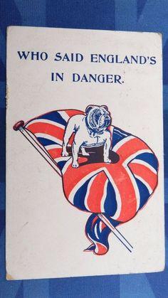 WW1 Comic Postcard 1914 1918 BRITISH BULLDOG Union Flag WHO SAID ENGLAND DANGER. Pinned by Judi Crowe.