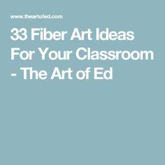 33 Fiber Art Ideas For Your Classroom - The Art of Education University Art Lessons Elementary, Art Education, Fiber Art, Art For Kids, Art Projects, Arts And Crafts, Weaving, Classroom, Art Ideas