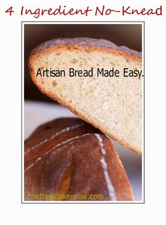 Chef Tess Bakeresse: No Knead 4 Ingredient Overnight Bread Anyone Can M...