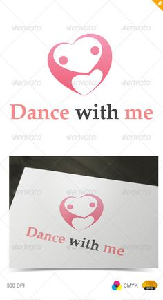 Dance with Me Logo  #GraphicRiver     Template Features   EPS (Illustrator 10 EPS ) and AI with raster effects : 300PPI  CMYK   100% Scalable Vector Files  Easy to edit color / text  Ready to print  Free font used  Font used : Palatino Linotype ( .myfonts /fonts/microsoft/palatino-linotype/)     If you buy and like this logo, please remember to rate it. Thanks!     Created: 9July12 GraphicsFilesIncluded: VectorEPS