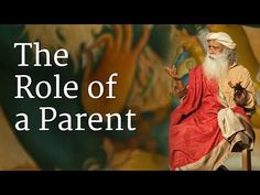 The Role of a Parent - YouTube