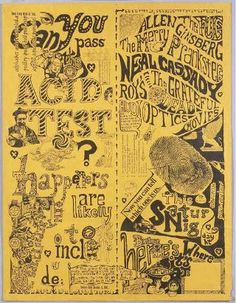 The Acid Tests were events that were primarily the work of novelist Ken Kesey and a group of followers known as the Merry Pranksters.