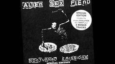 Alien Sex Fiend - Soaking wet mate